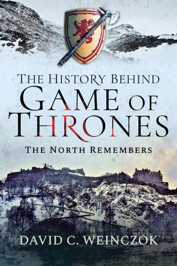 The History Behind Game of Thrones by David C Weinczok Ebook/Pdf Download