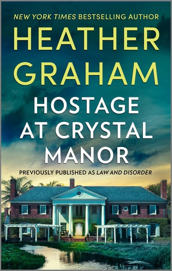 Hostage At Crystal Manor by Heather Graham Ebook/Pdf Download