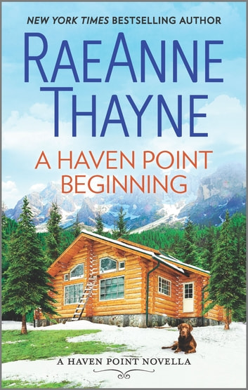 A Haven Point Beginning by RaeAnne Thayne Ebook/Pdf Download