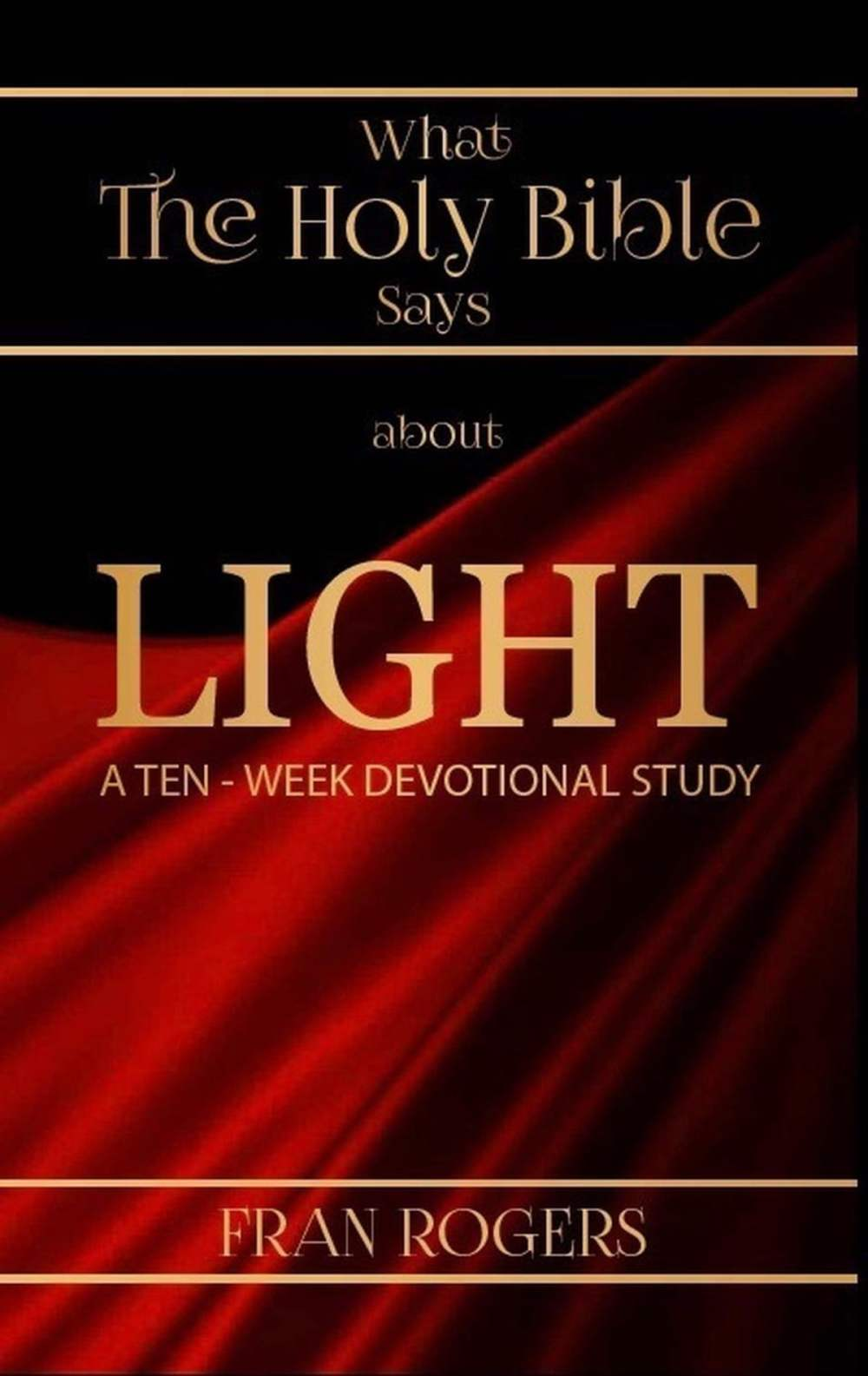 medium resolution of what the holy bible says about light ebook by fran rogers 9781536539837 rakuten kobo