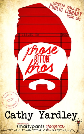 Prose Before Bros by Smartypants Romance, Cathy Yardley Ebook/Pdf Download