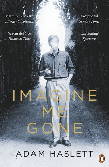 Imagine Me Gone by Adam Haslett Ebook/Pdf Download