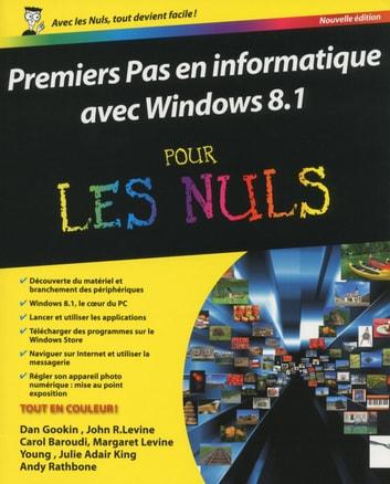 Windows 8.1 Pour Les Nuls : windows, Premiers, Informatique, Windows, EBook, GOOKIN, 9782754069496, Rakuten, United, States