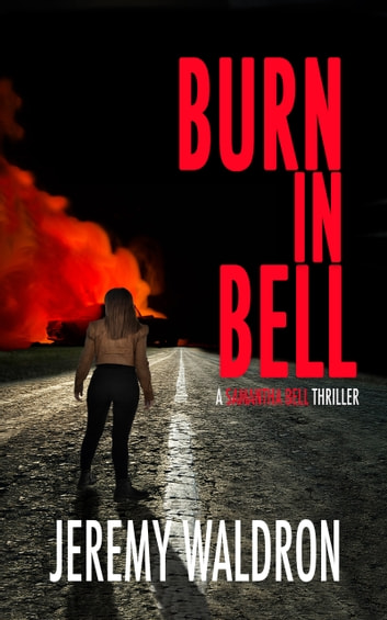 BURN IN BELL by Jeremy Waldron Ebook/Pdf Download