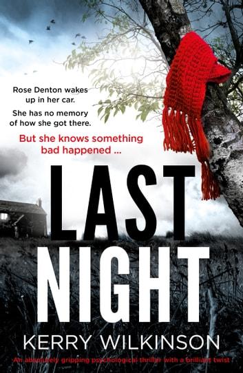 Last Night by Kerry Wilkinson Ebook/Pdf Download