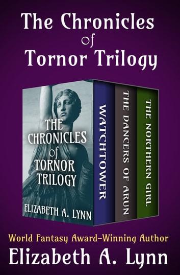 The Chronicles of Tornor Trilogy by Elizabeth A. Lynn Ebook/Pdf Download
