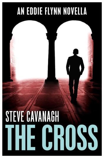 The Cross by Steve Cavanagh Ebook/Pdf Download