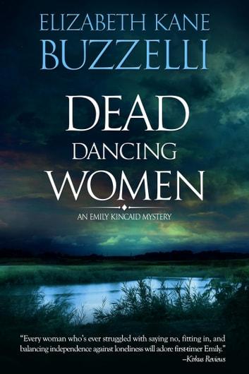 Dead Dancing Women by Elizabeth Kane Buzzelli Ebook/Pdf Download