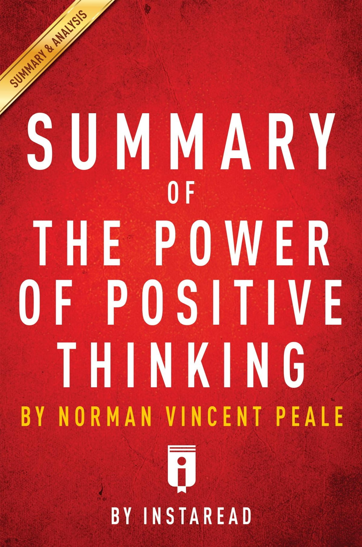 Summary Of The Power Of Positive Thinking Ebook By