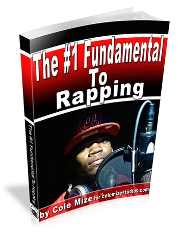 The #1 Fundamental to Rapping eBook by Cole Mize - 9781312150331 ...