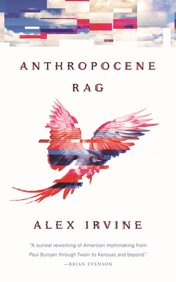 Anthropocene Rag by Alex Irvine Ebook/Pdf Download