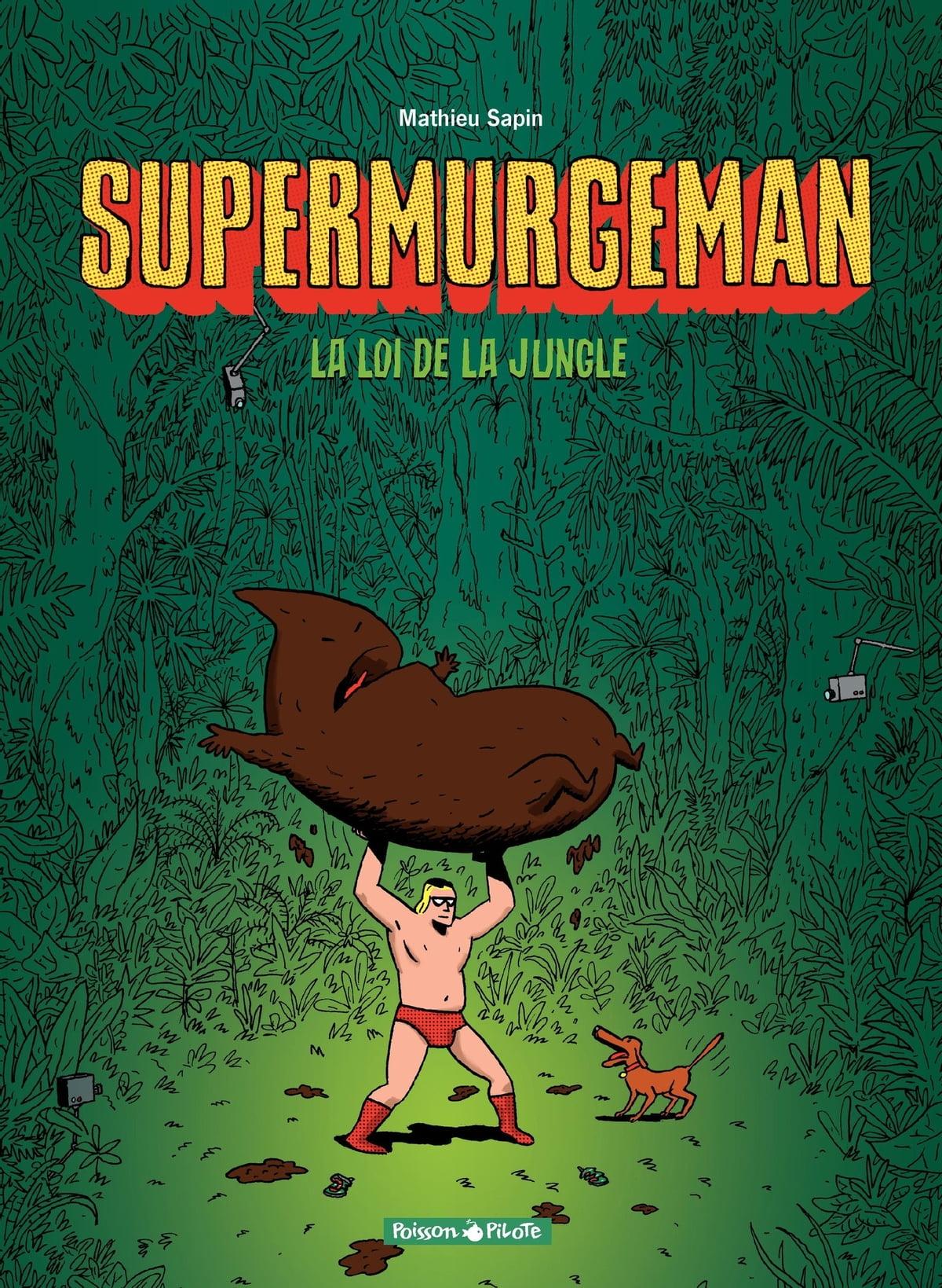 La Loi De La Jungle : jungle, Supermurgeman, Jungle, EBook, Mathieu, Sapin, 9782205146417, Rakuten, Canada