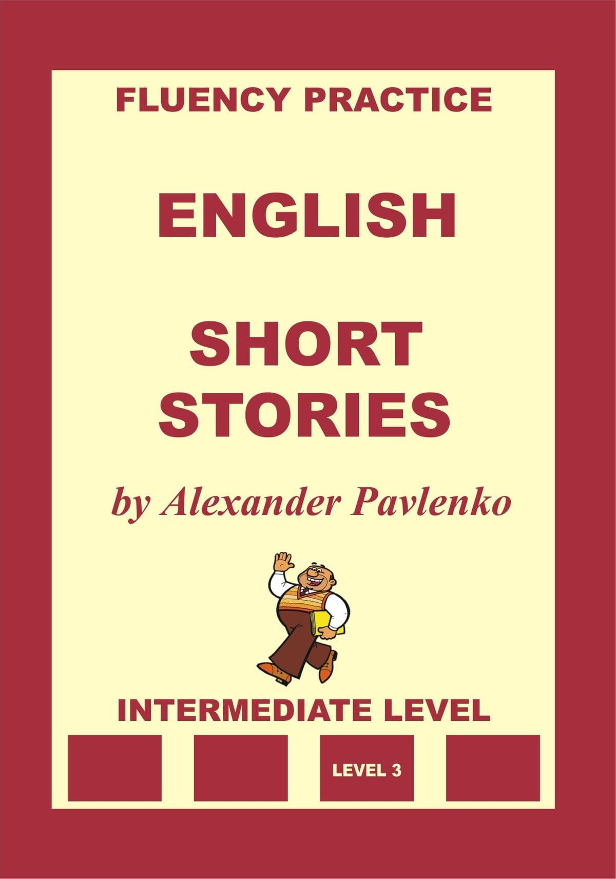English Short Stories Intermediate Level Ebook By