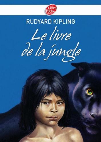 Le Livre De La Jungle Rudyard Kipling : livre, jungle, rudyard, kipling, Livre, Jungle, Texte, Intégral, EBook, Rudyard, Kipling, 9782013234894, Rakuten, Estados, Unidos