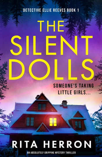 The Silent Dolls by Rita Herron Ebook/Pdf Download