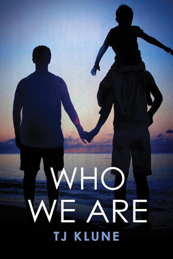 Who We Are by Tj Klune Ebook/Pdf Download