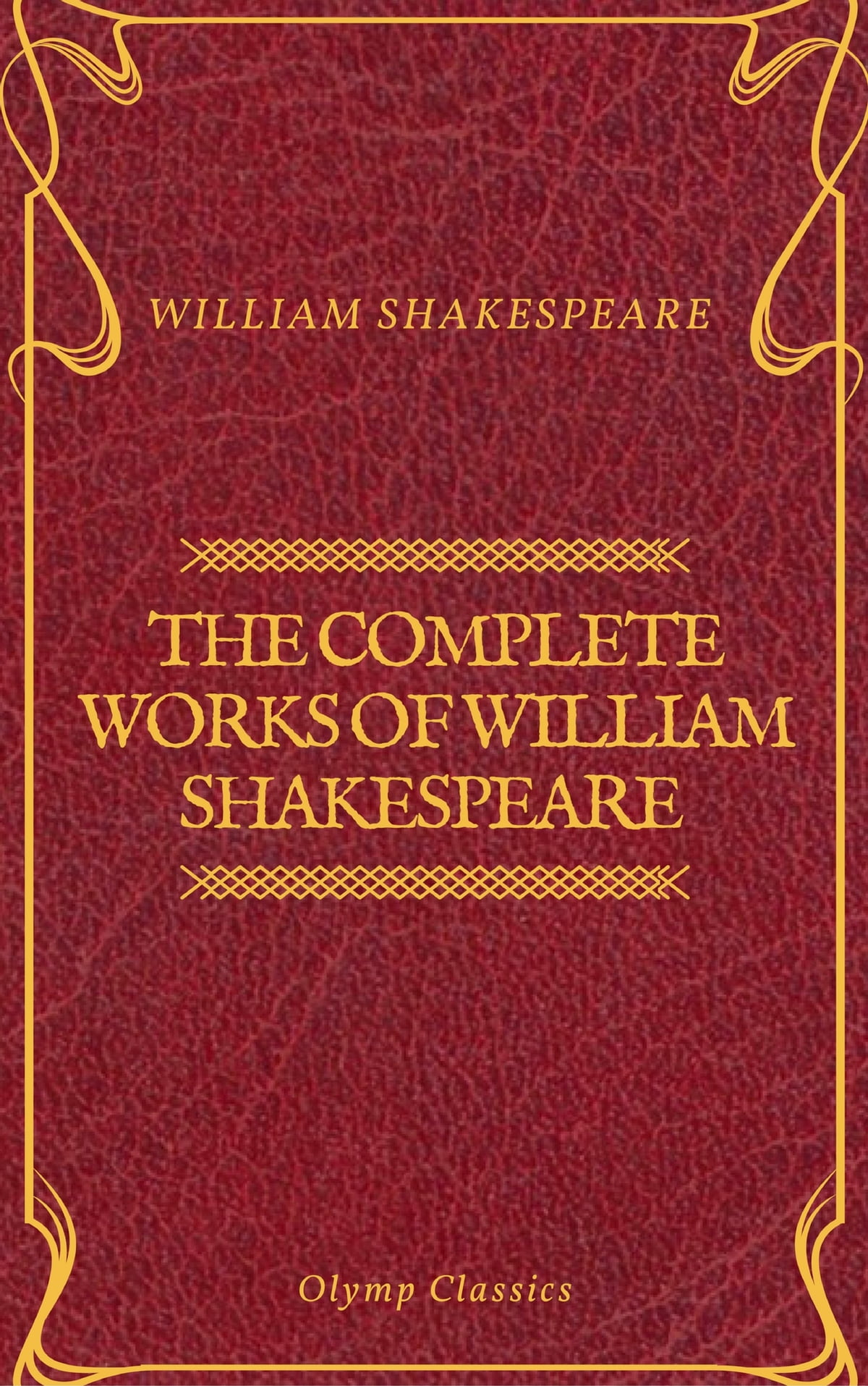 The Complete Works Of William Shakespeare Olymp Classics