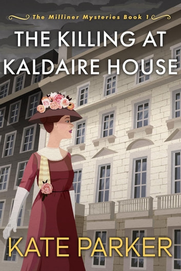 The Killing at Kaldaire House by Kate Parker Ebook/Pdf Download