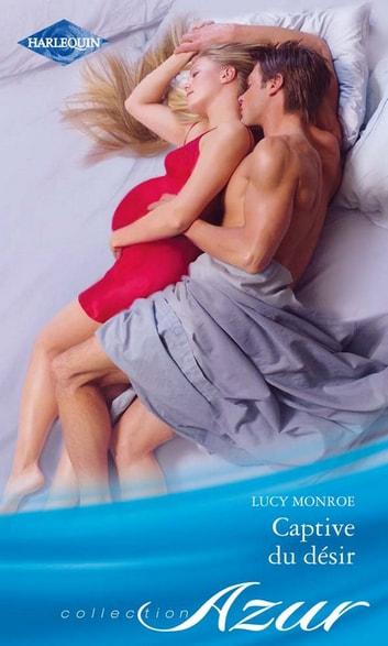 Le Chalet Des Desirs : chalet, desirs, Captive, Désir, EBook, Monroe, 9782280224543, Rakuten, United, States