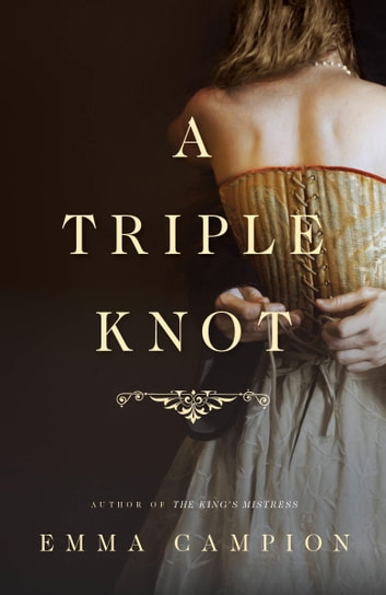 A Triple Knot by Emma Campion Ebook/Pdf Download