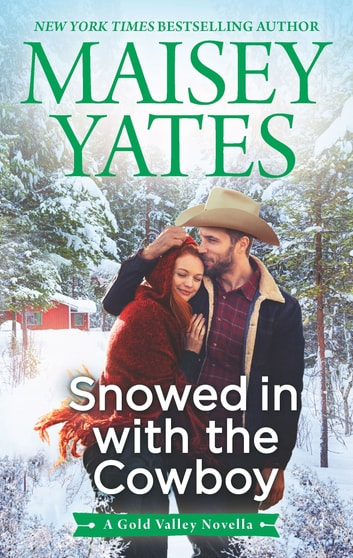 Snowed in with the Cowboy by Maisey Yates Ebook/Pdf Download