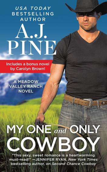 My One and Only Cowboy by A.J. Pine Ebook/Pdf Download