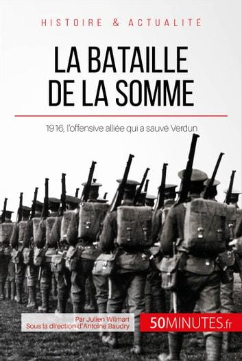 Déroulement De La Bataille De Verdun : déroulement, bataille, verdun, Bataille, Somme, EBook, Julien, Wilmart, 9782806254078, Rakuten, Canada