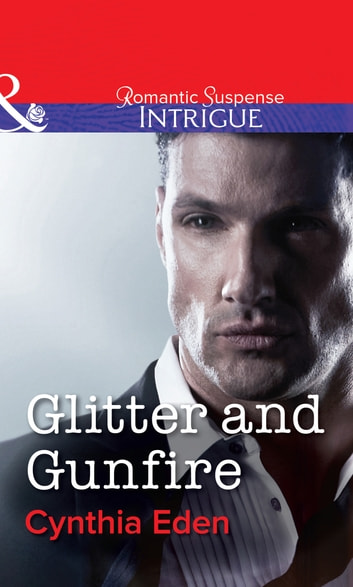 Glitter And Gunfire Mills & Boon Intrigue Shadow Agents Book 4