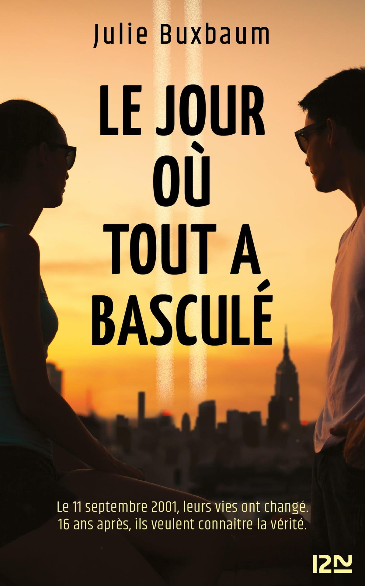 Le Jour Où Tout à Basculé : basculé, Basculé, EBook, Julie, BUXBAUM, 9782823872071, Rakuten, United, States