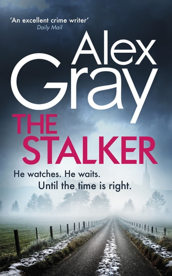 The Stalker by Alex Gray Ebook/Pdf Download