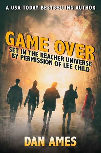 Game Over (Jack Reacher's Special Investigators) by Dan Ames Ebook/Pdf Download