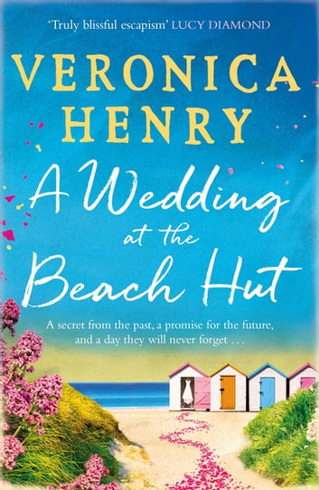 A Wedding at the Beach Hut by Veronica Henry Ebook/Pdf Download