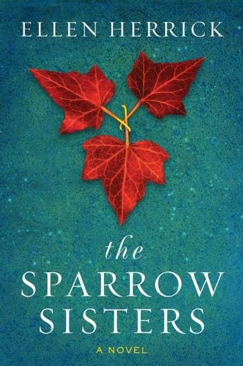 The Sparrow Sisters by Ellen Herrick Ebook/Pdf Download