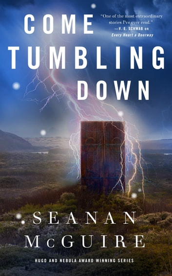 Come Tumbling Down by Seanan McGuire Ebook/Pdf Download