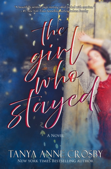 The Girl Who Stayed by Tanya Anne Crosby Ebook/Pdf Download