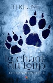 Le Chant Du Loup Avis : chant, Chant, EBook, Klune, 9782375741382, Rakuten, Canada