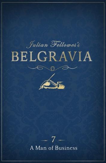 Julian Fellowes's Belgravia Episode 7 by Julian Fellowes Ebook/Pdf Download