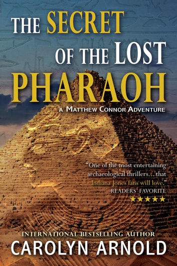 The Secret of the Lost Pharaoh by Carolyn Arnold Ebook/Pdf Download