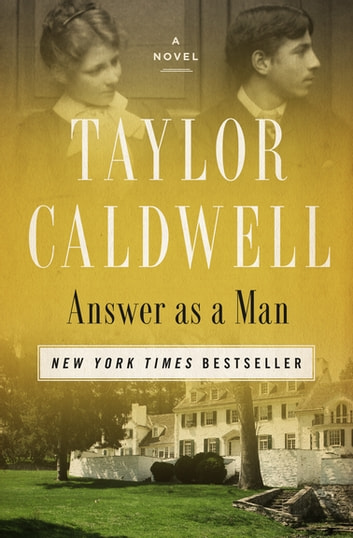 Answer as a Man by Taylor Caldwell Ebook/Pdf Download