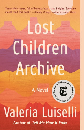 Lost Children Archive by Valeria Luiselli Ebook/Pdf Download