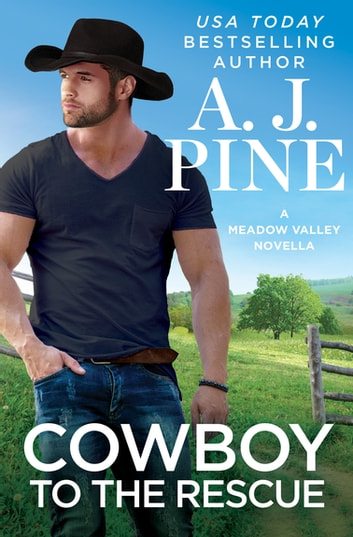 Cowboy to the Rescue by A.J. Pine Ebook/Pdf Download
