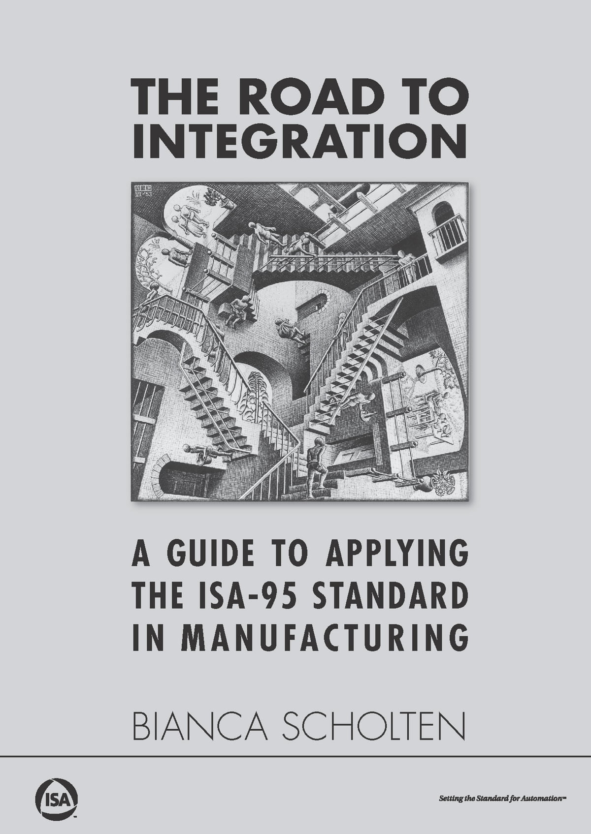 The Road to Integration: A Guide to Applying the ISA-95