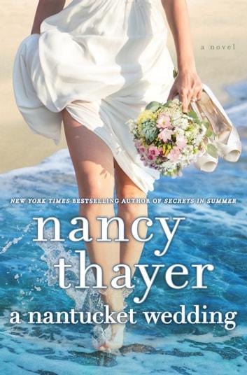 A Nantucket Wedding by Nancy Thayer Ebook/Pdf Download