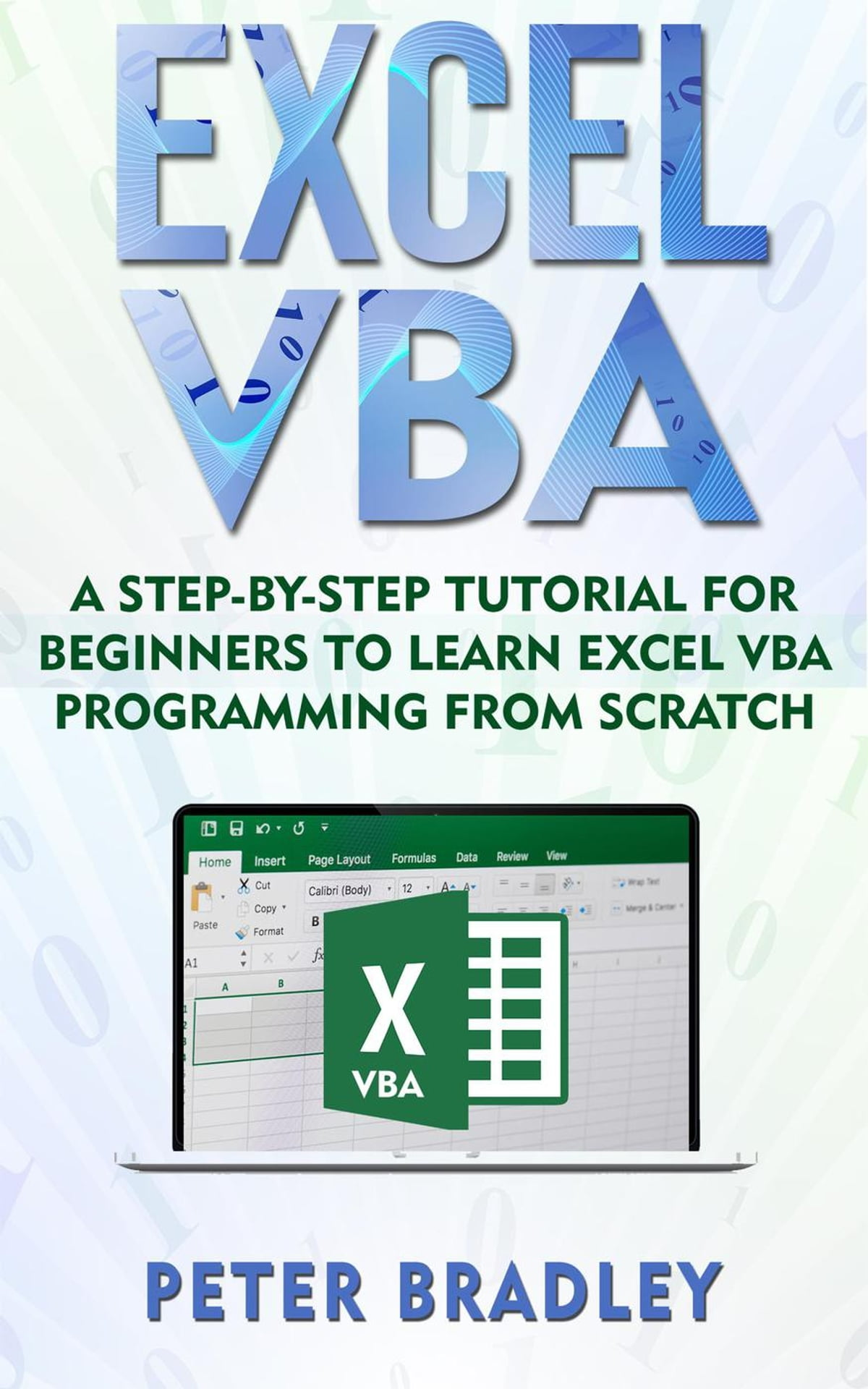 Excel Vba A Step By Step Tutorial For Beginners To Learn
