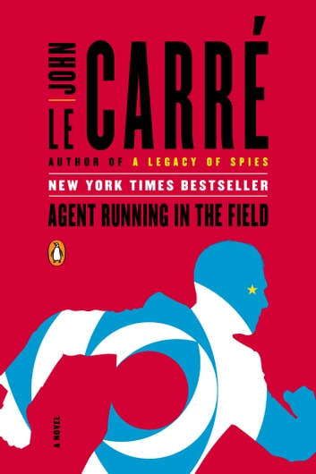Agent Running in the Field by John le Carr Ebook/Pdf Download
