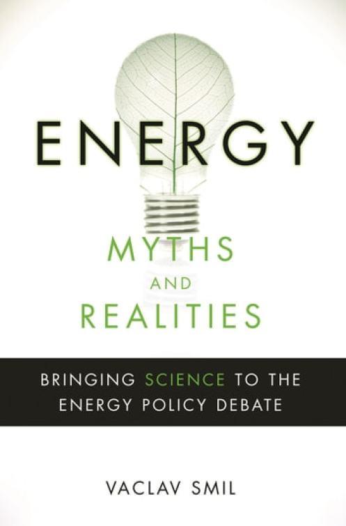 Resultado de imagen para Energy Myths and Realities-Vaclav Smil