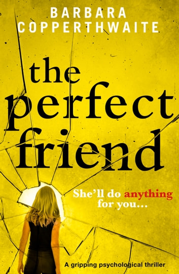 The Perfect Friend by Barbara Copperthwaite Ebook/Pdf Download