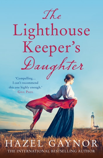 The Lighthouse Keepers Daughter by Hazel Gaynor Ebook/Pdf Download