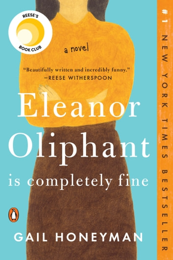 Eleanor Oliphant Is Completely Fine by Gail Honeyman Ebook/Pdf Download
