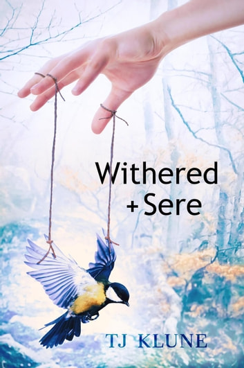 Withered + Sere by Tj Klune Ebook/Pdf Download